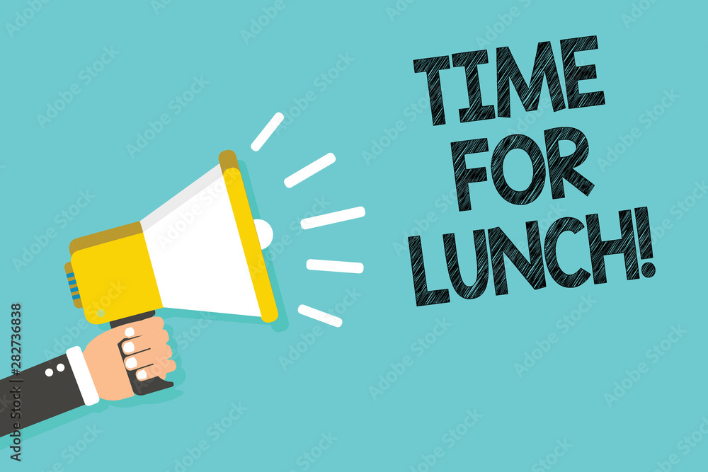 Fototapeta Writing note showing Time For Lunch. Business photo showcasing Moment to have a meal Break from work Relax eat drink rest Man holding megaphone loudspeaker blue background message speaking