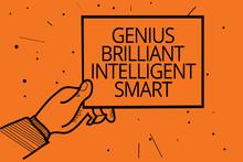 Writing Note Showing Genius Brilliant Intelligent Smart. Business Photo Showcasing Clever Bright Knowledge Intelligence Man Hand Holding Paper Communicating Information Dot Orange Background