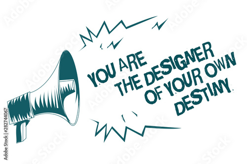 Stampa su Tela  Text sign showing You Are The Designer Of Your Own Destiny