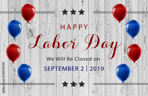 Fotografía  happy labor day september 2nd 2019 we will be closed on sign for business federa