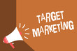 Writing note showing Target Marketing. Business photo showcasing Audience goal Chosen clients customers Advertising News flash burning issue social network messages speaker convey idea