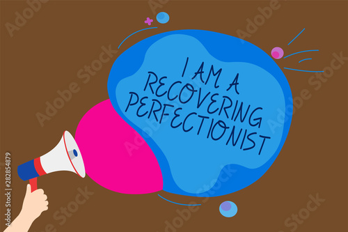 Conceptual hand writing showing I Am A Recovering Perfectionist Canvas Print