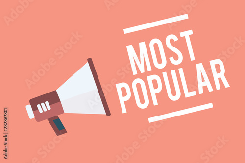 Платно  Text sign showing Most Popular