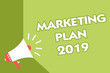 Word writing text Marketing Plan 2019. Business concept for schedule defining brand selling way in next year Class room office sound speaker system convey lecture lesson message