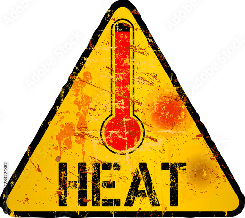 Heat warning sign with thermometer, grungy sytyle vector illustration Wallpaper Mural