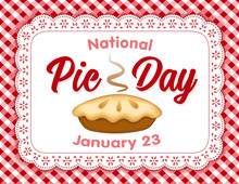 Pie Day, January 23, Tasty Ame...