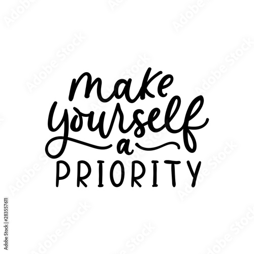 Fotografía Make yourself a priority poster vector illustration