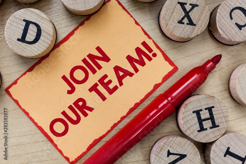 Photo  Text sign showing Join Our Team