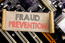 Writing Text Showing Fraud Prevention. Business Concept For Crime Protection Written On Sticky, Computer Main Board Background.