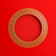 Leinwanddruck Bild - Chinese round border frame greek key gold and red. Design creative concept of chinese festival celebration gong xi fa cai. 3D rendering illustration.