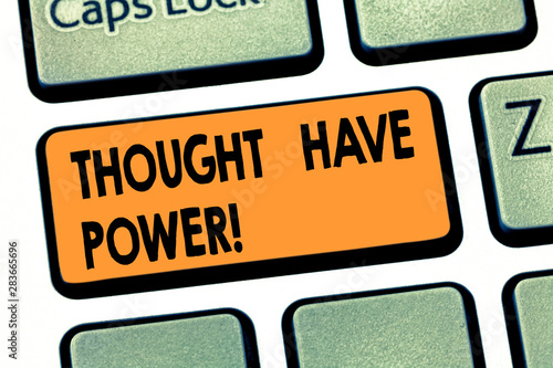 Fototapeta Writing note showing Thought Have Power