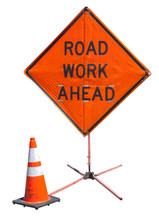 Bright Orange ROAD WORK AHEAD ...