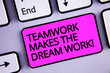 Leinwanddruck Bild - Handwriting text Teamwork Makes The Dream Work Call. Concept meaning Camaraderie helps achieve success Keyboard purple key Intention create text computer message paper essay
