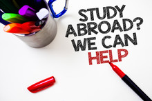 Text Sign Showing Study Abroad...
