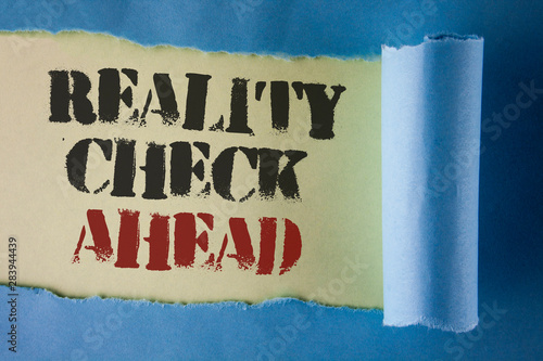 Writing note showing Reality Check Ahead Wallpaper Mural
