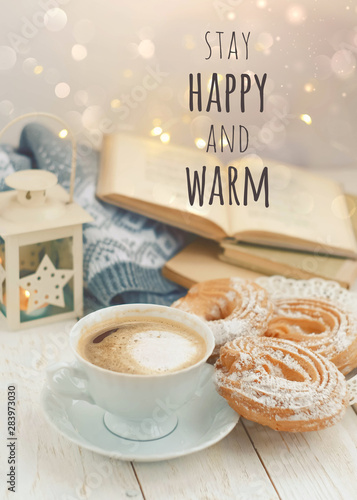 Foto Stay Happy and warm - motivation inspiration quote