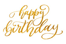 Happy Birthday Hand Lettering Isolated On White Background.