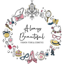 Cosmetics And Fashion Accessories Circle Set. Hand Drawn Vector Illustration.