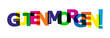 Colorful banner with the words GOOD MORNING! language German