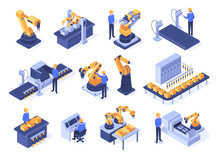 Isometric Industrial Robots. Assembly Line Machines, Robotic Arms With Engineer Workers And Manufacturing Technologies. Mechanic Industry Factory Scanner. Isolated 3d Vector Icons Set
