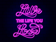 Live The Life You Love Brush L...
