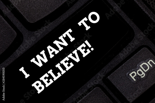 Word writing text I Want To Believe фототапет