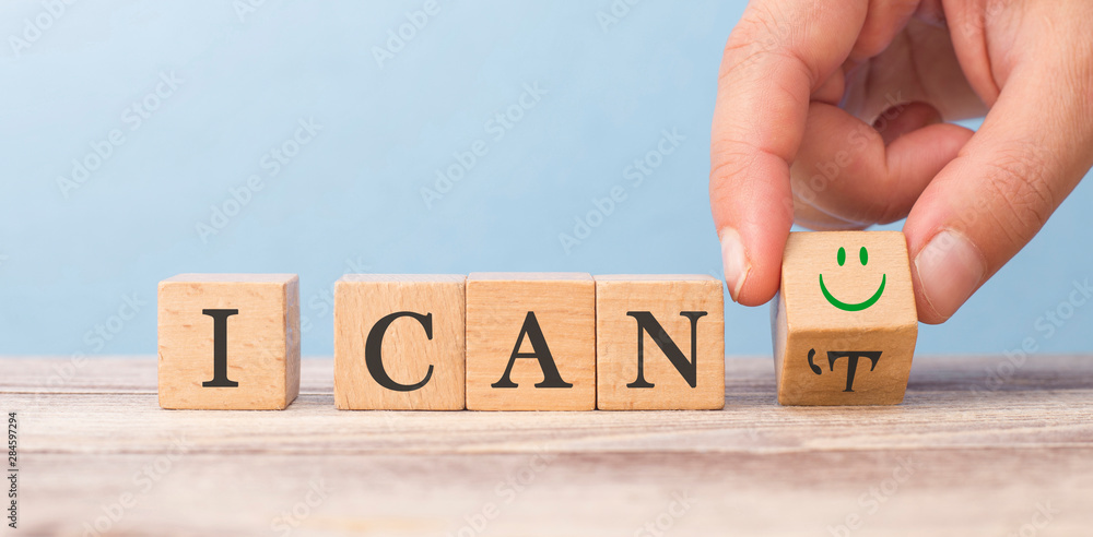 Fototapeta motivation concept. I can not change to I can