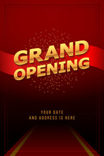 Grand Opening Invitation Concept. Luxury Design. Gold Glitter Letters On Abstract Background With Red Carpet, Light Effect And Confetti. Applicable For Banner, Flyer, Presentation And Poster Design