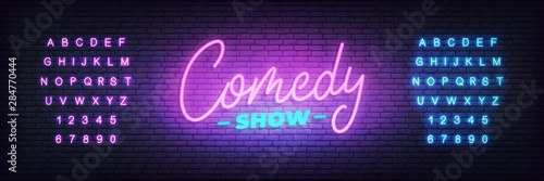 Obraz Comedy show neon. Lettering neon glowing sign for Comedy show - fototapety do salonu