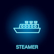 cargo ship sea transport outline icon in neon style. Signs and symbols can be used for web, logo, mobile app, UI, UX
