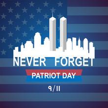 9/11 Patriot Day ,September 11...