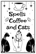 Black Cats. Praying Hands Holding A Rosary With A Pentagram. Coffee Cup. Spells Coffee And Cats Text On White Background