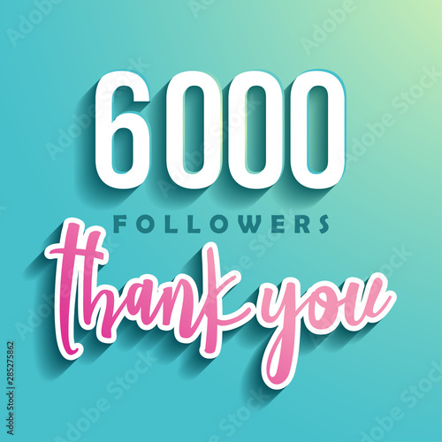 Fotografie, Obraz 6000 followers Thank you - Illustration for Social Network friends, followers, Web user Thank you celebrate of subscribers or followers and likes