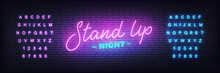 Stand Up Neon. Lettering Neon ...