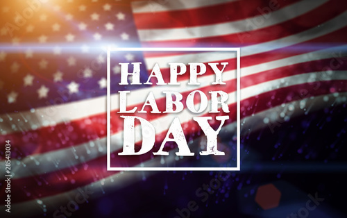 Valokuva  USA Labor Day greeting card with american flag background