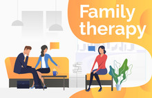 Family Therapy Text With Psychologist Talking To Couple Vector Illustration. Family Problem, Divorce, Counselor. Family Therapy. Can Be Used For Webpages, Presentations, Posters