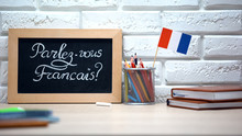 Do You Speak French Written On Board, France Flag Standing In Box, Language