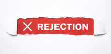 Rejection Word On Torn Paper.