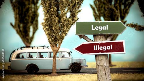 Fotomural  Street Sign Legal versus Illegal