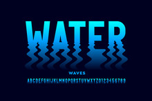 Water Waves Style Font Design,...