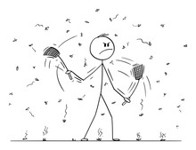 Vector Cartoon Stick Figure Drawing Conceptual Illustration Of Man Or Businessman With Swatters, Flappers Or Fly-flaps In Both Hands Killing Flies, Mosquitoes Or Just Insect Flying Around.