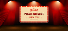 Please Welcome Retro Classic Sign Board Background Design. Open Red Theater Stage Curtain Backdrop With Wooden Floor Base And Full Bright Spotlight Lamp Vector Illustration. Poster Banner Template.