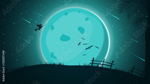 Poster Turquoise Halloween background, night landscape with big full moon, starry sky with beautiful Starfall and witch silhouette flying over the hill.