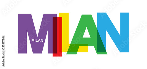 Fotografía  MILAN. Banner with the name of the city of Italy