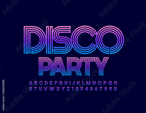Vector bright Emblem Disco Party. Colorful Uppercase Font. Modern Alphabet Letters and Numbers - 286030489
