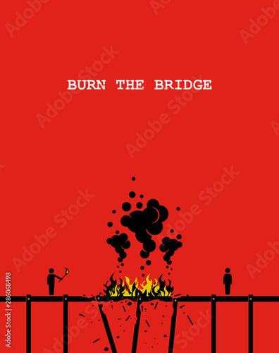 Fotografia, Obraz Burn the bridge