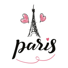 Love Paris Card. Modern Brush Calligraphy. Hand Drawn Lettering Phrase. Ink Illustration. Isolated On White Background.