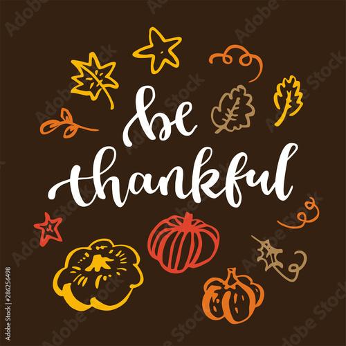 Fototapeta Be thankful