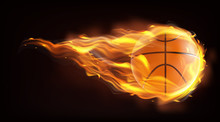 Firing, Flying Engulfed In Flames Basketball Ball 3d Realistic Vector Illustration Isolated On Black Background. Hot Competition, Contest Or Championship Concept. Sports Inventory Ad Design Element