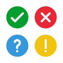 Green Check, Red Cross, Blue Question Mark, Yellow Exclamation Point, Round Vector Icons